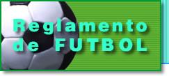 Reglamento de F�tbol